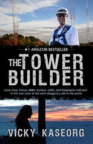 Book: The Tower Builder by Vicky S Kaseorg