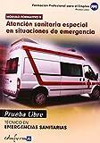 Prueba Libre - Tecnico En Emergencias Sanitarias (Pp - Practico Profesional)