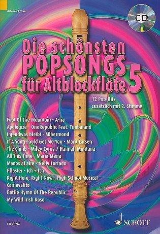 Die schönsten Popsongs für Altblockflöte Band 5 (+CD) inkl. praktischem Bleistift - 12 cool arrangierte und garantiert einfach zu spielende Pop-Hits u.a. mit PFLASTER (Ich+Ich) und FOOT OF THE MOUNTAIN (A-ha) für 1-2 Altblockflöten - broschiert - Noten/Sheetmusic