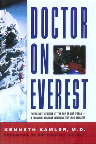 Image OfDoctor On Everest: Emergency Medicine At The Top Of The World--A Personal Account Including The 1996 Disaster
