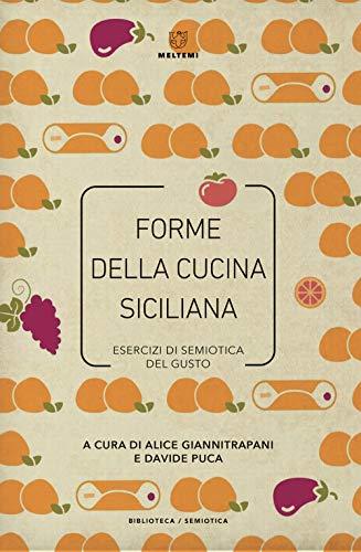 Forme della cucina siciliana. Esercizi di semiotica del gusto