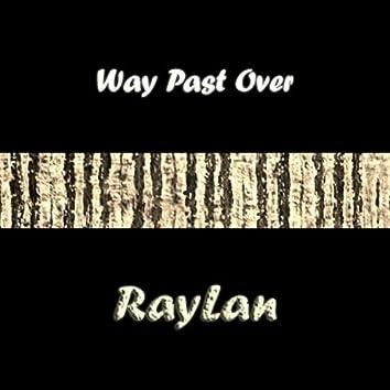 Way Past Over