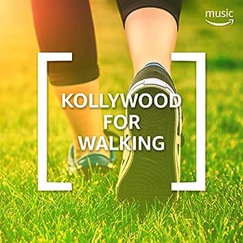 Kollywood for Walking