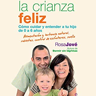 La Crianza Feliz (Narración en Castellano) [Happy Parenting] audiobook cover art