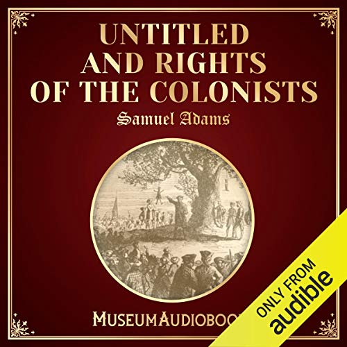 Untitled and Rights of the Colonists audiobook cover art