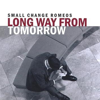 Long Way From Tomorrow