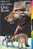 Croc-Blanc - Gallimard Jeunesse - 02/02/1999