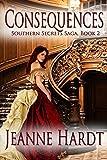 consequences (southern secrets saga book 2) (english edition)