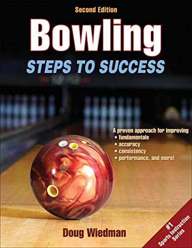 Compare Textbook Prices for Bowling: Steps to Success STS Steps to Success Activity Second Edition ISBN 9781450497909 by Wiedman, Doug