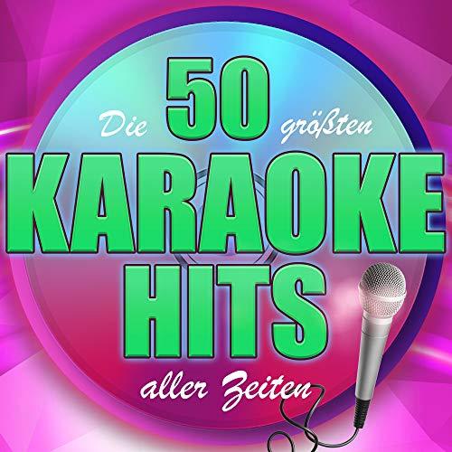 Die 50 größten Karaoke Hits aller Zeiten