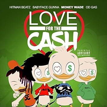 Love 4 the Cash
