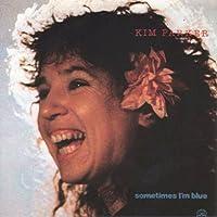 Sometimes I M Blue by Kim Parker
