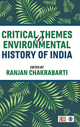 Critical Themes in Environmental History of India