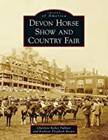 Devon Horse Show and Country Fair (Images of America)