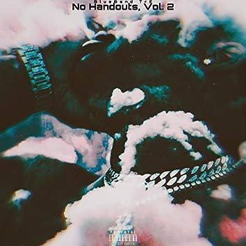 No Handouts, Vol. 2