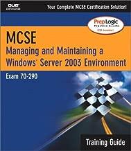 MCSA/MCSE Managing & Maintaining a Windows Server 2003 Environment Training Guide (Exam 70-290)