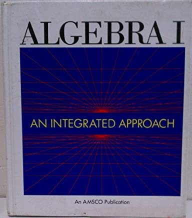 Algebra I: An Integrated Approach (600H) by Isadore Dressler (1994-06-02)