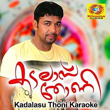 Kadalasu Thoni (Karaoke Version)