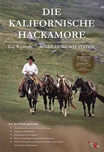 Die Kalifornische Hackamore: Ausbildung mit System