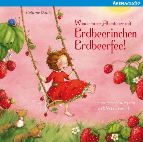 Wunderbare Abenteuer mit Erdbeerinchen Erdbeerfee Titelbild