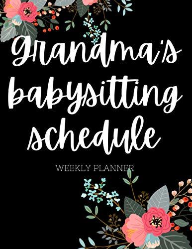2021 Planner - Grandma's Babysitting Schedule - Weekly Planner - Gift for Grandma - New Grandma Announcement - New Grandma Congratulations Gift - Black and Floral - Floral Print - Grandma Cursive