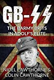 GB-SS: A short story of The British Free Corps (English Edition)