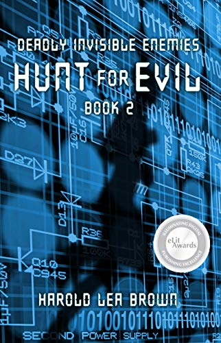 Deadly Invisible Enemies: Hunt for Evil by [Harold Lea Brown]
