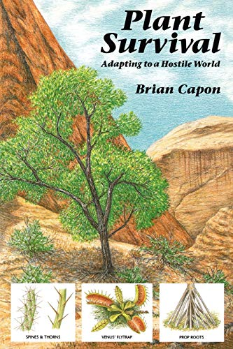 Plant Survival: Adapting to a Hostile World