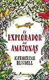 El explorador del Amazonas (Juvenil)