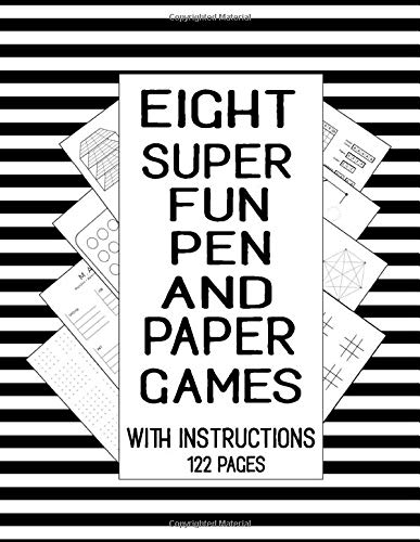 Eight Super Fun Pen and Paper Games With Instructions 122 Pages: Eight Super Fun Pen And Paper Games With Instruction, 122 Total Pages, Include: 3d ... Battle, Tic Tac Toe, and The Hexagon Game.