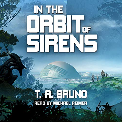 In the Orbit of Sirens Audiobook By T. A. Bruno cover art