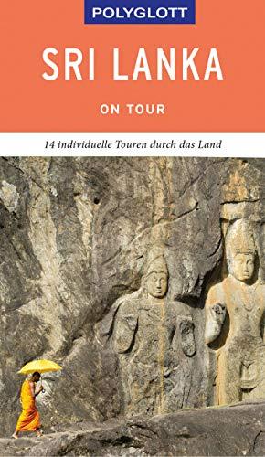 POLYGLOTT on tour Reiseführer Sri Lanka: Individuelle Touren durch das Land