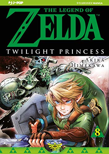 Twilight princess. The legend of Zelda (Vol. 8)