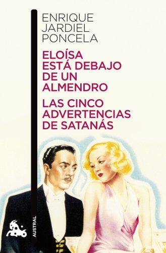 Eloísa está debajo de un almendro / Las cinco advertencias de Satanás: 4 (Contemporánea)