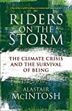 Riders on the Storm: The Climate Crisis and the Survival of Being (English Edition)