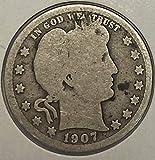 1907 P Silver Barber Quarter 25c G-VG