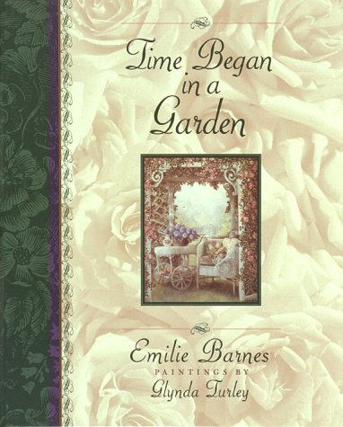 Time Began in a Garden (ILLUSTRATED…
