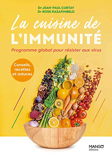 La cuisine de l'immunité: Programme global pour résister aux virus (Healthy food) (French Edition)