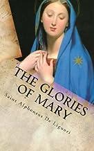 The Glories of Mary by Saint Alphonsus De Liguori (2013-03-29)