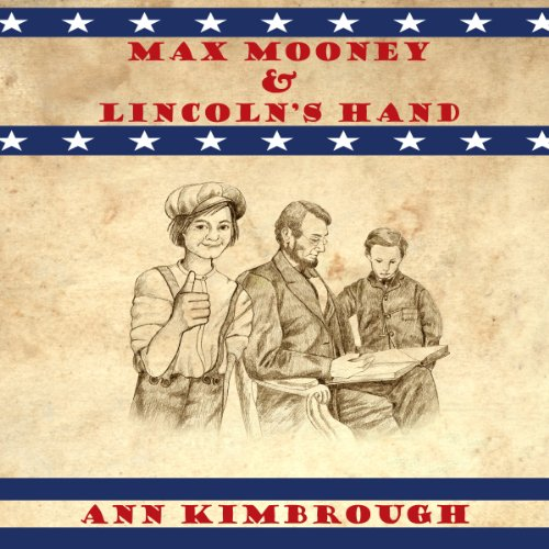 Max Mooney & Lincoln's Hand audiobook cover art