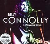 Transatlantic Years von Billy Connolly