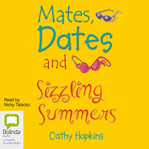 Mates, Dates and Sizzling Summers  By  cover art