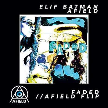 Faded (Afield Remix)