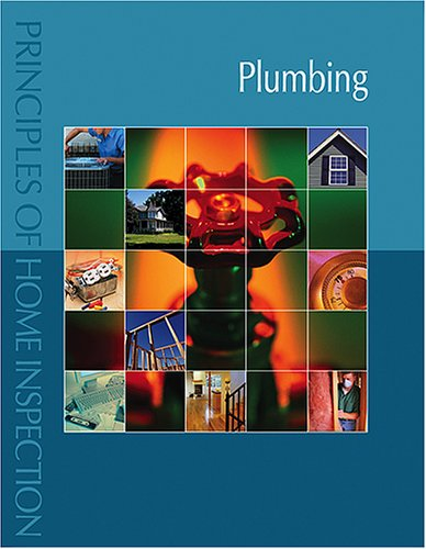 Principles of Home Inspection: Plumbing