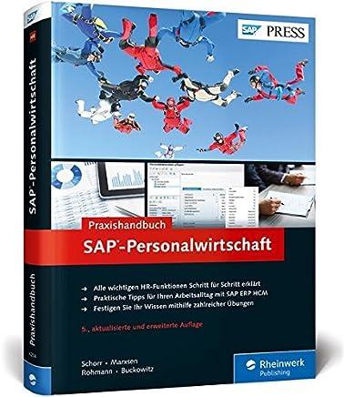 SAP-Personalwirtschaft: Ihr Ratgeber für die tägliche Arbeit mit SAP ERP HCM (SAP HR)