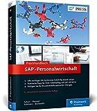 SAP-Personalwirtschaft: Ihr Ratgeber für die tägliche Arbeit mit SAP ERP HCM (SAP HR) (SAP PRESS) - Stefan Rohmann