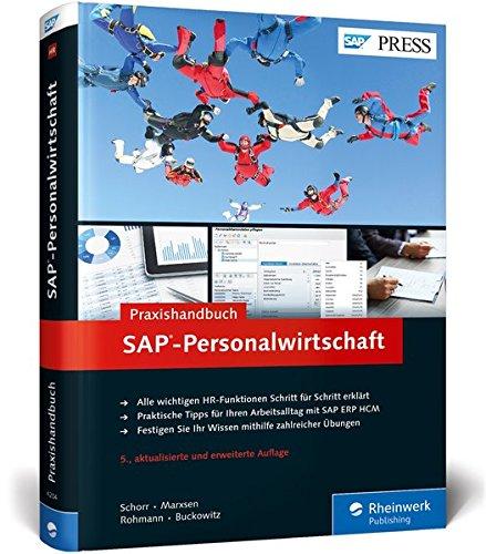 SAP-Personalwirtschaft: Ihr Ratgeber für die tägliche Arbeit mit SAP ERP HCM (SAP HR) (SAP PRESS)