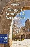 Lonely Planet Georgia, Armenia & Azerbaijan 7 (Travel Guide)