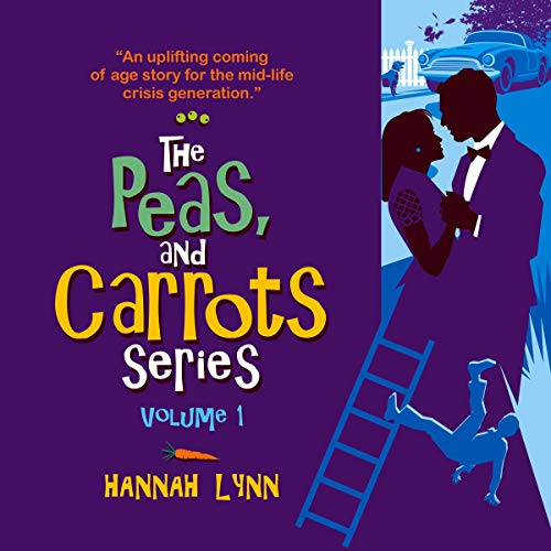The Peas and Carrots Series - Volume 1 cover art