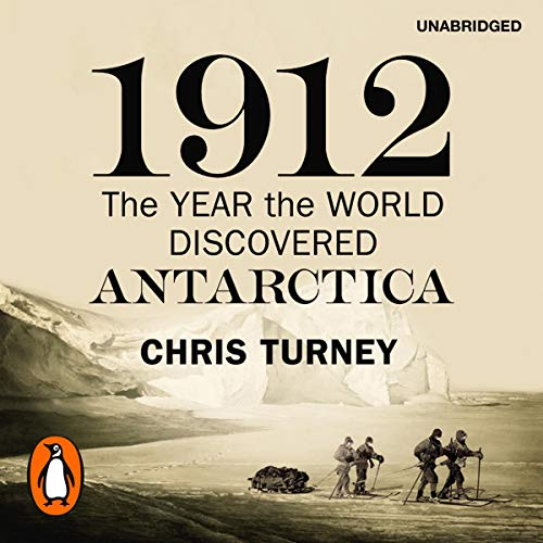 1912: The Year the World Discovered Antartica Titelbild